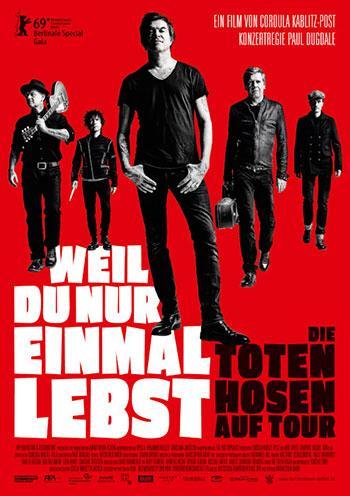 WEIL DU NUR EINMAL LEBST Die Toten Hosen Kino Plakat