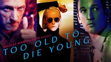 Too Old to Die Young Review Artikelbild001
