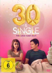 30 & Single - Alte Liebe rostet doch DVD Cover