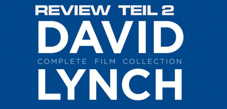 David Lynch Edition Review Teil 2 Artikelbild