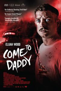Come to daddy Film 2020 Kino Plakat