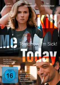 Kill me today, tomorrow I´m sick Film 2020 DVD cover shop kaufen