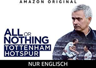 All or Nothing - Tottenham Hotspurs 2018/2019 Serie Streaming Amazon Kaufen Shop Review News Kritik Trauler