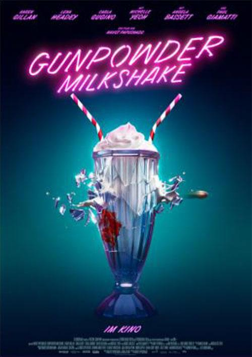 GUNPOWDER MILKSHAKE Film 2021 KIno Plakat