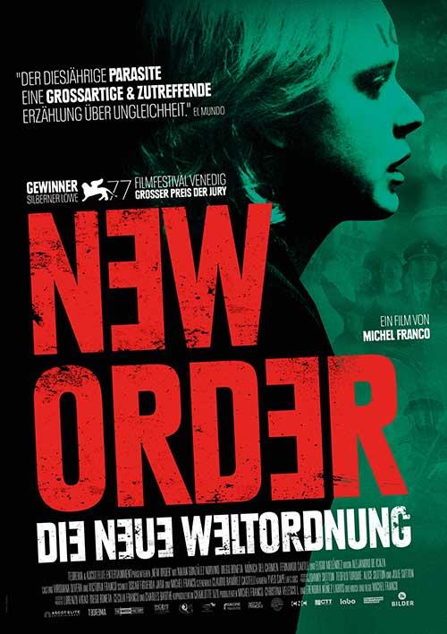 NEW ORDER – DIE NEUE WELTORDNUNG Film 2021 Kino Plakat