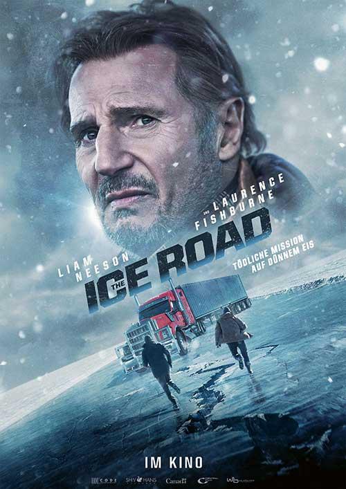 The Ice Road Tödliche Mission auf Dünnem Eis Film 2021 Liam Neeson Kino Plakat
