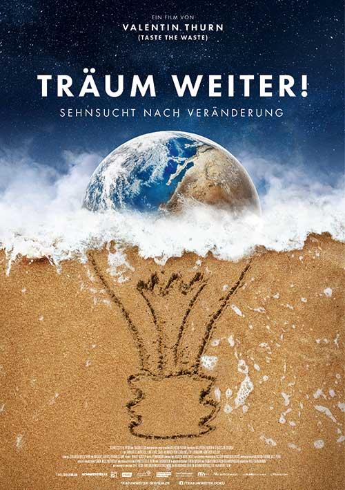 TRÄUM WEITER! Sehnsucht nach Veränderung Film Dokumentation 2021 Kino Plakat