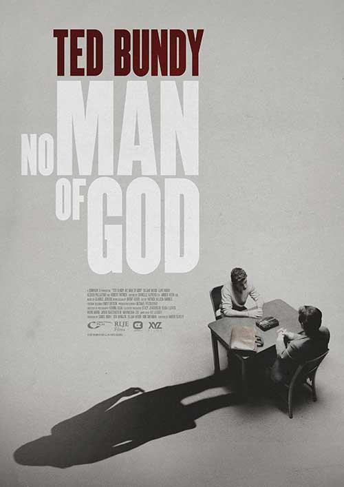 Ted Bundy - No Man of God Kino Plakat Film 2021